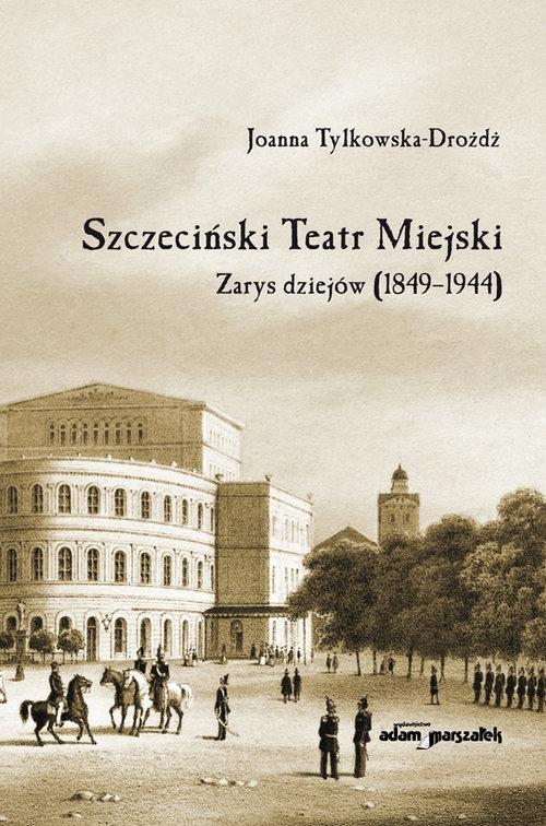 Szczeciński Teatr Miejski Tylkowska-Drożdż Joanna
