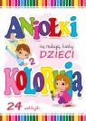 Aniołki się radują, kiedy dzieci kolorują cz.2 Wejner Wojciech