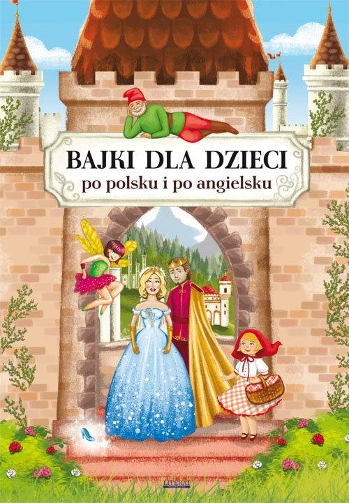 Bajki dla dzieci po polsku i po angielsku Pietruszewska Maria, Piechocka-Empel Katarzyna