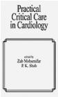 Practical Critical Care in Cardiology Mohsenifar