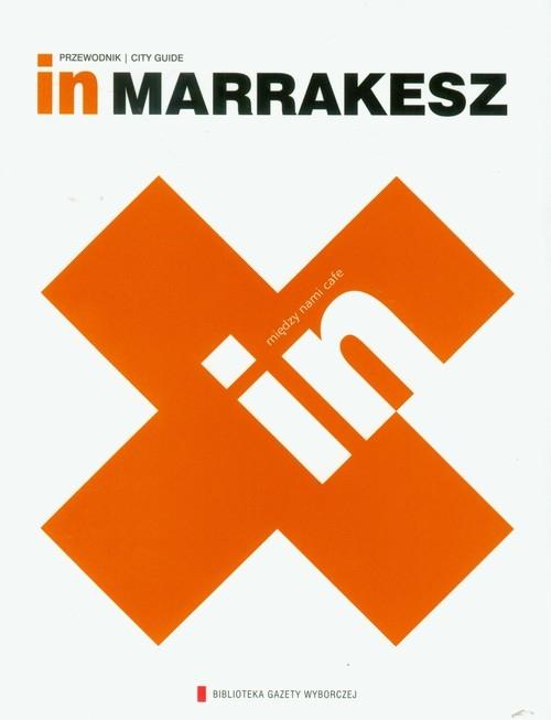 In Marrakesz przewodnik
