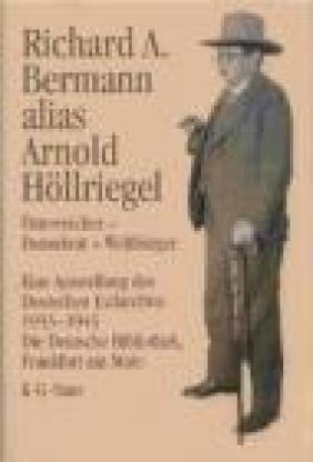 Richard A.Berman Alias Arnold Hollriegel