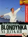 Blondynka na językach Hiszpański europejski Kurs językowy Książka z Pawlikowska Beata