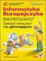 Informatyka Europejczyka Zeszyt ćwiczeń Edycja Windows XP Gimnazjum Pańczyk Jolanta