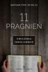 11 pragnień Ćwiczenia ignacjańskie Thio Santiago, Pol De