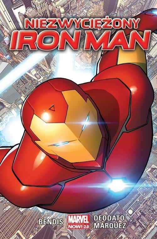 Niezwyciężony Iron Man Bendis Brian Michael