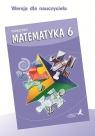 Matematyka SP 6 podręcznik dla nauczyciela GWO