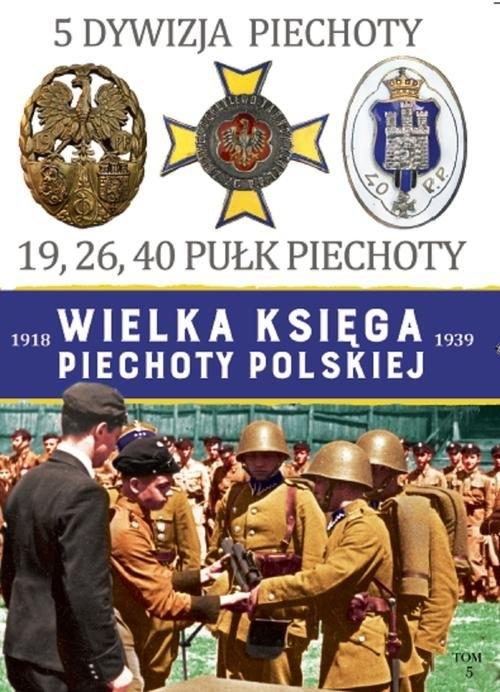 Wielka Księga Piechoty Polskiej 5 Dywizja Piechoty