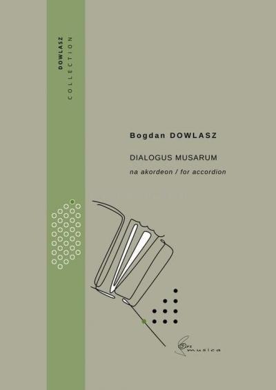 Dialogus musarum na akordeon Bogdan Dowlasz