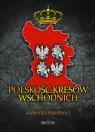 Polskość Kresów Wschodnich