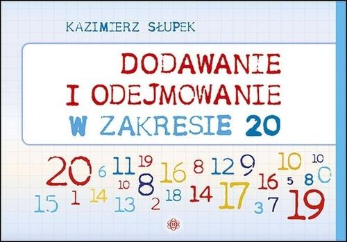 Dodawanie i odejmowanie w zakresie 20 Słupek Kazimierz