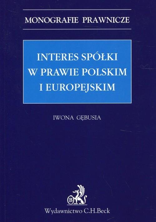 Interes spółki w prawie polskim i europejskim Bębusia Iwona