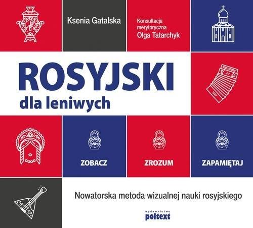 Rosyjski dla leniwych Gatalska Ksenia