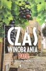 Czas winobrania. Paul Magdalena Sypniewska