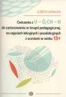 Ćwiczenia z U-Ó CH-H do zastosowania w terapii pedagogicznej, na zajęciach Suwalska Elżbieta