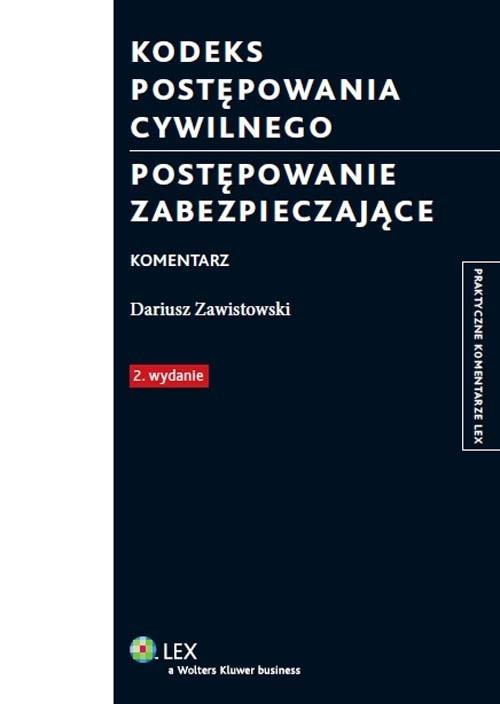 Kodeks postępowania cywilnego Postępowanie zabezpieczające Zawistowski Dariusz