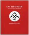Eat This Book Dominique Lestel