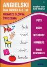 Angielski dla dzieci Zeszyt 2 6-8 lat Pierwsze słówka Ćwiczenia