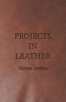 Projects in Leather Various