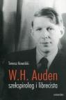W.H. Auden szekspirolog i librecista