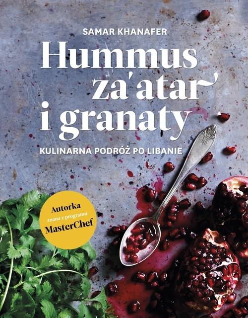 Hummus za'atar i granaty. Khanafer Samar