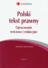 Polski tekst prawny Opracowanie treściowe i redakcyjne Malinowski Andrzej