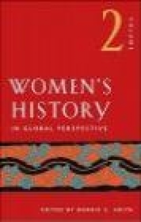 Women's History in Global Perspective v 2