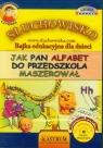 Jak Pan Alfabet do przedszkola maszerował  (Audiobook) Bajka edukacyjna Tkaczyk Lech