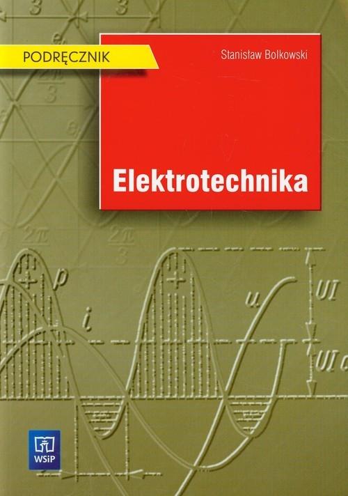 elektrotechnika podręcznik stanisław bolkowski