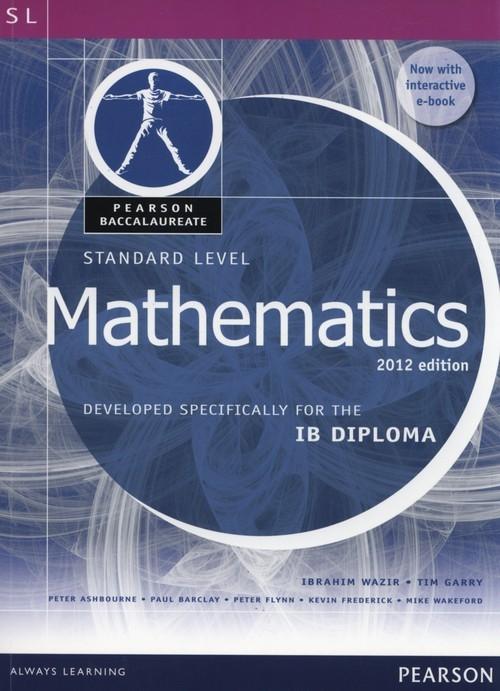 Pearson Baccalaureate Standard Level Mathematics Wazir Ibrahim, Garry Tim