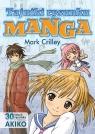 Tajniki rysunku Manga 30 lekcji rysunku z twórcą AKIKO Crilley Mark