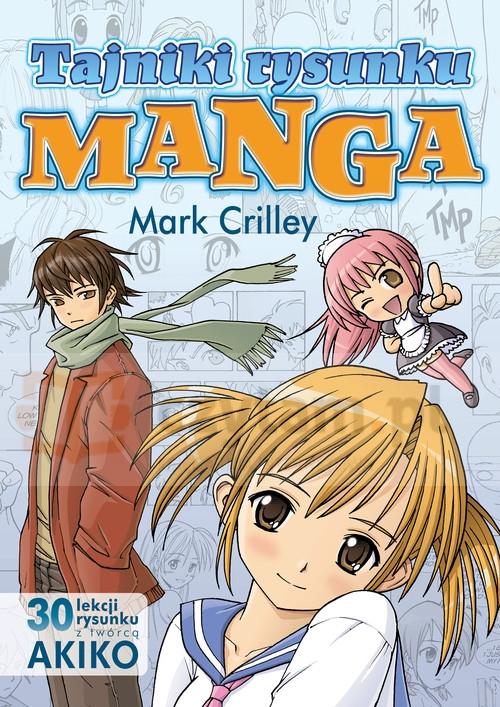 Tajniki rysunku Manga Crilley Mark