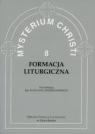 Mysterium Christi 8. Formacja Liturgiczna