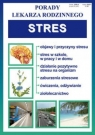 Stres Porady lekarza rodzinnego opracowanie zbiorowe