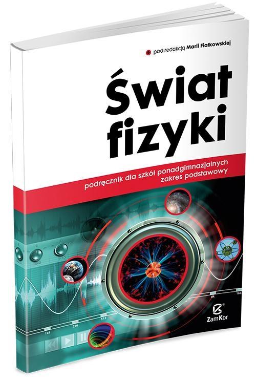 Świat fizyki Podręcznik Zakres podstawowy