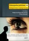 Fotospołeczeństwo Antologia tekstów z socjologii wizualnej