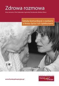 Zdrowa rozmowa Janowicz Anna, Krakowiak Piotr, Paczkowska Agnieszka, Sikora Barbara