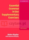 Essential Grammar in Use Supplementary Exercises with Answers Helen Naylor, Raymond Murphy