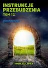 Instrukcje przebudzenia Tom 12