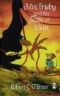Mrs. Frisby and the Rats of NIMH Robert O'Brien