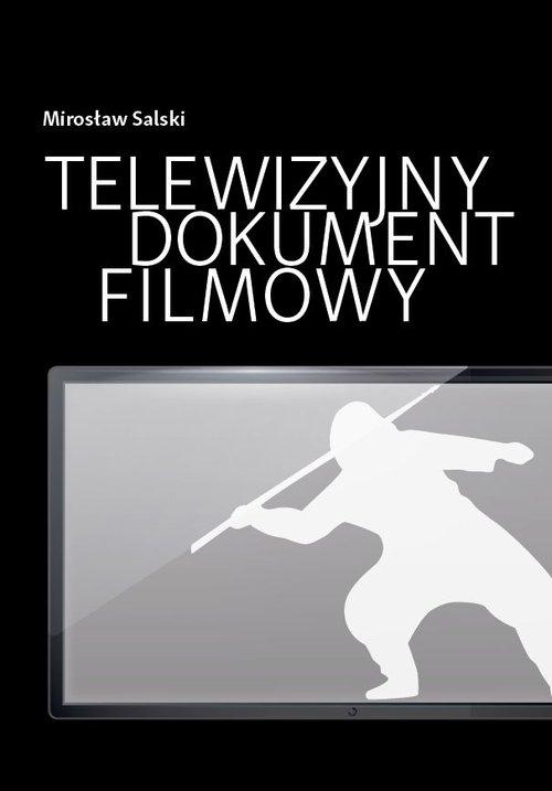 Telewizyjny dokument filmowy Salski Mirosław