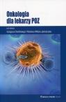 Onkologia dla lekarzy POZ
