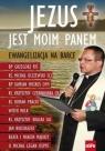 Jezus jest moim Panem