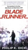 Blade Runner: Do Androids Dream of Electric Sheep? Dick Philip K