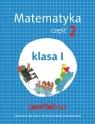 Lokomotywa. Matematyka. Część 2. Klasa 1. Ćwiczenia dla klasy pierwszej szkoły podstawowej