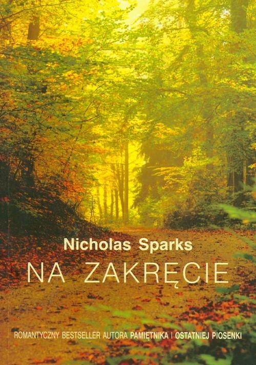 Na zakręcie Sparks Nicholas