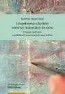 Uzupełnienia ubytków warstwy malarskiej obrazów Szmit-Naud Elżbieta