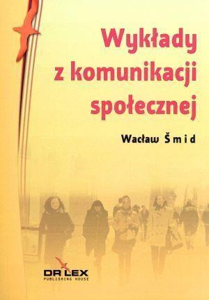 Wykłady z komunikacji społecznej Smid Wacław
