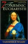 7 tajemnic Eucharystii Tajemnice wiary Flynn Vinny