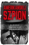 Amerikanskij szpion Największa kompromitacja KGB Barron John